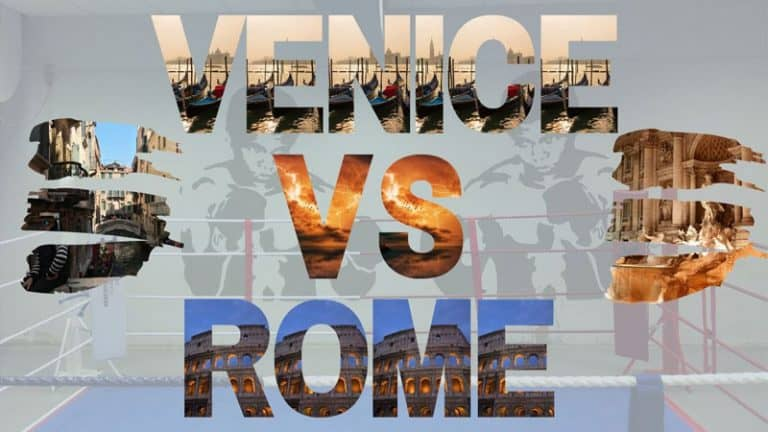 Venice vs Rome – Which City is Best if You Don't Have Time to Visit Both?