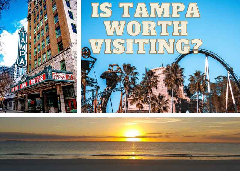 is-tampa-worth-visiting